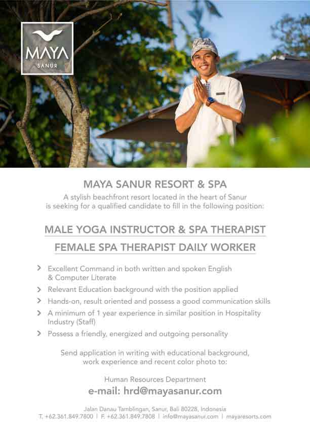 Lowongan Yoga Instructor Pria & Spa Therapist dan Spa Therapist Wanita Daily Worker Maya Sanur Resort & Spa