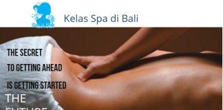 Menjadi Seorang Spa Therapist Profesional Bersama Kelas Spa di Bali