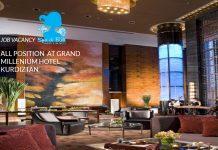 Lowongan / Job Vacancy Semua Posisi Grand Millenium Hotel Kurdiztan