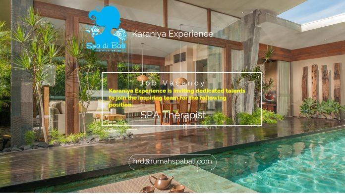 Lowongan / Job Vacancy Spa Therapist Karaniya Experience
