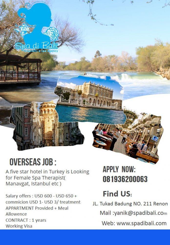 Lowongan / Job Vacancy Spa Therapist Luar Negeri Turkey ( Istanbul, Manavgat )