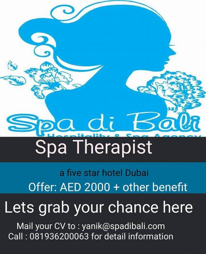 Lowongan Spa Therapist Wanita Hotel Bintang 5 Middle East - Dubai